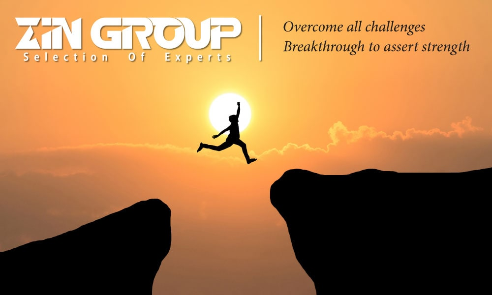 Together with Zin Group, realize the dream of reaching out